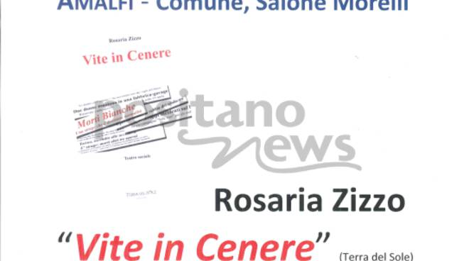"""Ad Amalfi le \""""Vite in Cenere\"""" di Rosaria Zizzo"""