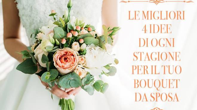 Le migliori 4 idee di ogni stagione per il tuo bouquet da Sposa
