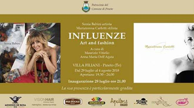 "Locandina - ""INFLUENZE Art and Fashion"" a ""Villa Filiani"" a Pineto (TE)"