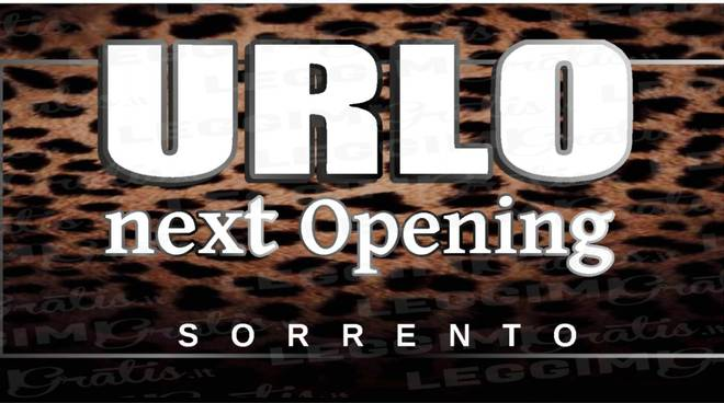Urlo new opening