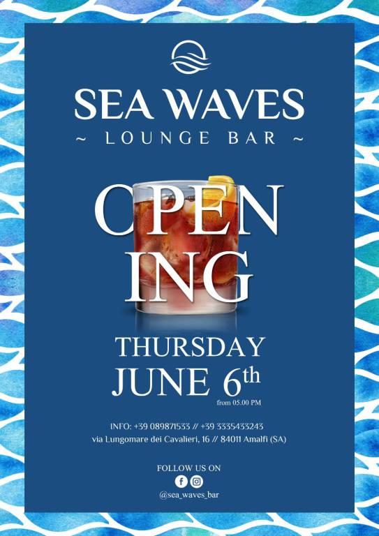 Inaugurazione Sea Waves Lounge Bar - Amalfi