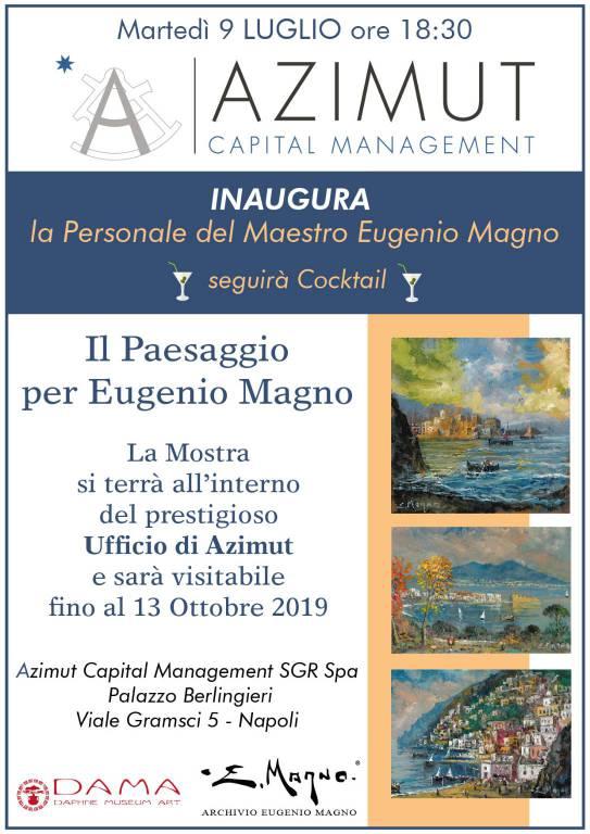 """""""Il paesaggio per Eugenio Magno""""  Mostra d'arte negli uffici di  Azimut Capital Management SGR Spa"""