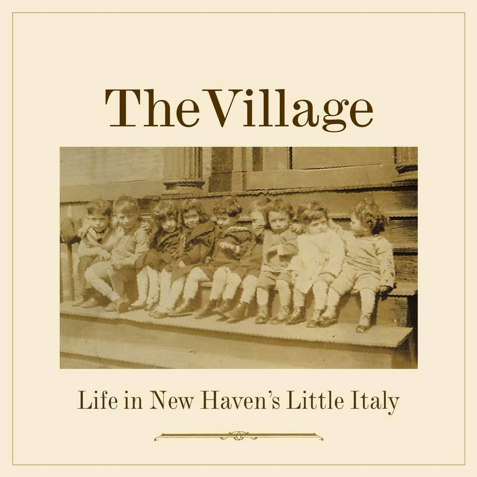 amalfi The Village: life in New Haven's Little Italy