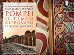 Pompei  e il tempo ritrovato di Massimo Osanna