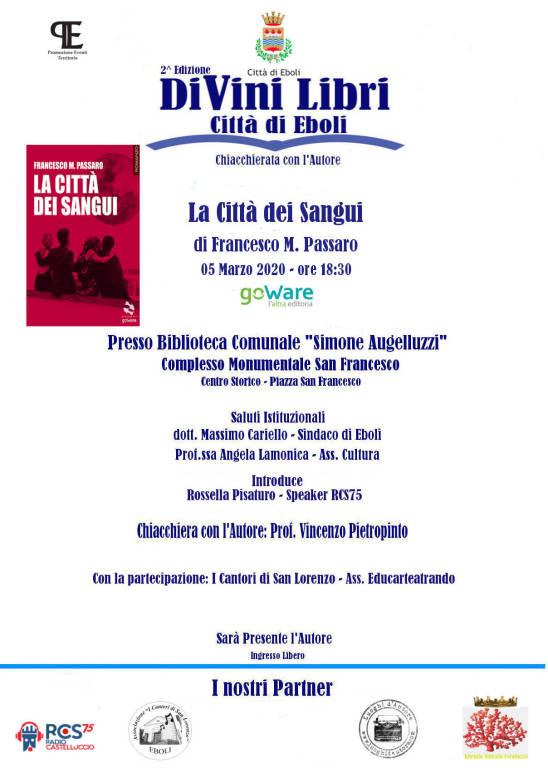 Eboli 2 ^ Edizione DiVini Libri Chiacchierata con l'Autore – Città di Eboli Presentazione del libro La città dei sangui di Francesco M. Passaro.