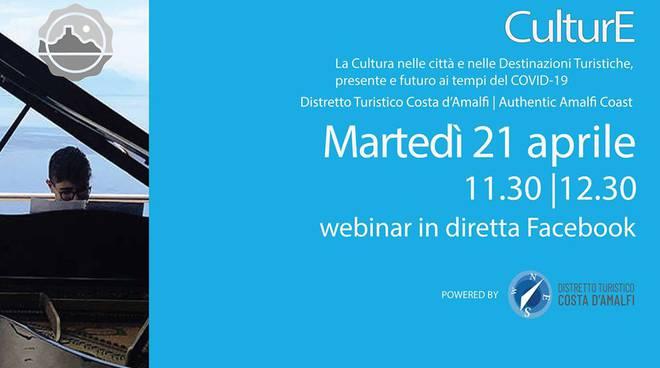 """Distretto Turistico Costa d'Amalfi. """"Ora la cultura"""": da domani il quarto Webinar in diretta Facebook"""