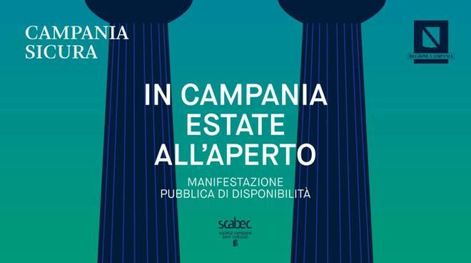 Campania Sicura: Arte e spettacolo, un'estate all'aperto. Manifestazione pubblica di disponibilità