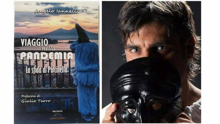 Napoli. Iannelli inizia il tour del suo libro, Viaggio nella Pandemia la sfida di Pulcinella