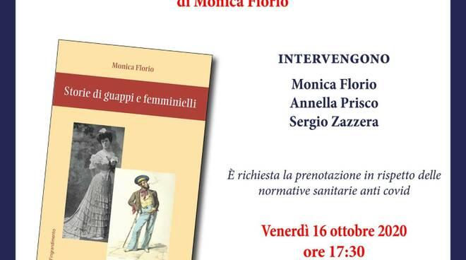 """Invito - """"Storie di guappi e femminielli"""" di Monica Florio (Guida Editori)."""
