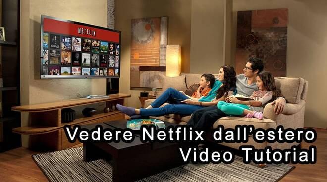 Come vedere Netflix Italia all'estero
