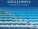 Sandro Galantini - GIULIANOVA Frammenti di Storia