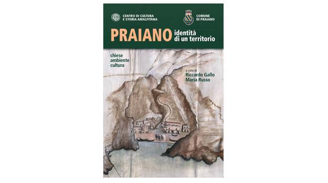 """Novità editoriale: """"Praiano, Identità di un territorio"""""""