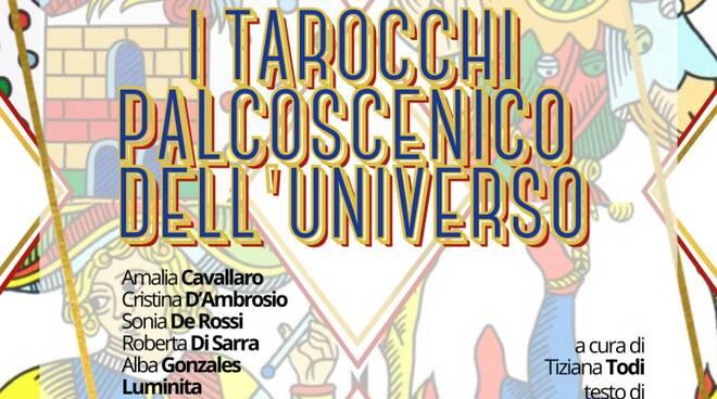 I TAROCCHI, PALCOSCENICO DELL'UNIVERSO.
