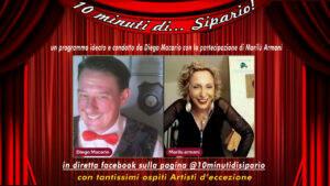 NA 10 minuti di…Sipario è il nuovo format in diretta facebook ideato e condotto da Diego Macario.