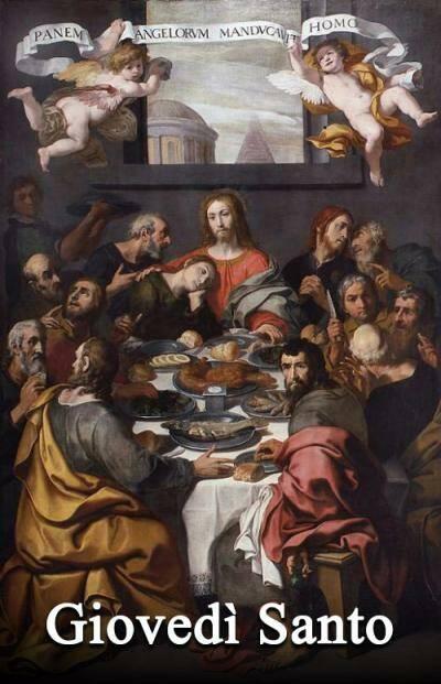 Oggi è Giovedì Santo: l'ultima cena del Signore e la Lavanda dei piedi