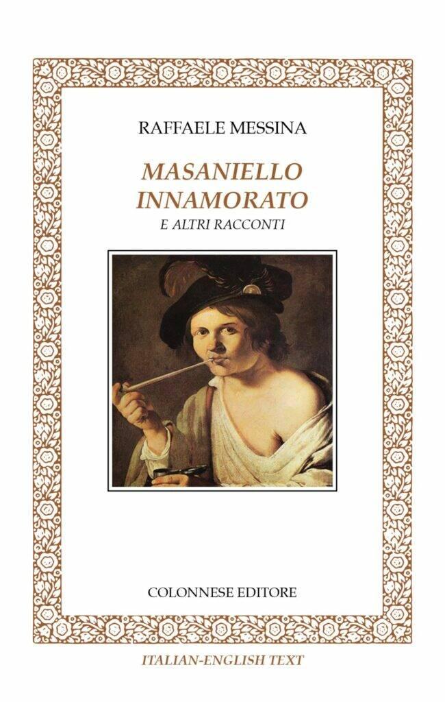 La memoria della Napoli del Seicento nei racconti di Raffaele Messina