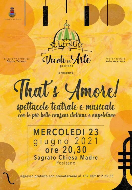 """Positano, mercoledì 23 giugno """"Vicoli in arte"""" con lo spettacolo """"That's Amore"""""""