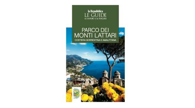 """Arriva la Guida di Repubblica """"Parco dei Monti Lattari - Costiera Sorrentina e Amalfitana"""""""
