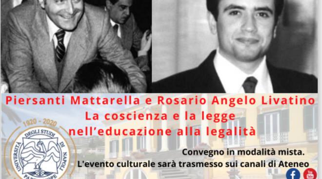 """Napoli, convegno """"Piersanti Mattarella e Rosario Angelo Livatino. La coscienza e la legge nell'educazione alla legalità"""""""