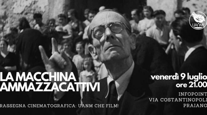 """Praiano, venerdì 9 luglio """"La Macchina Ammazzacattivi"""" per inaugurare la rassegna cinematografica """"UANM che film!"""""""