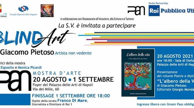 Dal 20 agosto al PAN di Napoli: la mostra Blind Art  dell\'artista non vedente Giacomo Pietoso