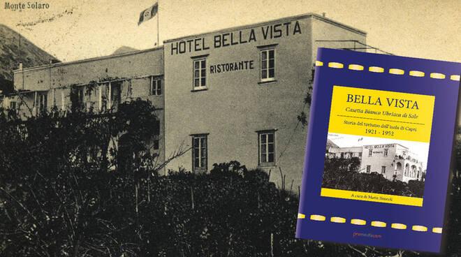 """Capri, il 16 settembre la presentazione del libro """"Albergo Bella Vista, Casetta Bianca Ubriaca di Luce"""""""
