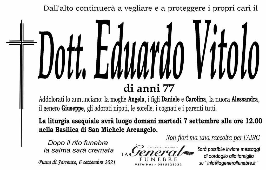 Piano di Sorrento in lutto per la scomparsa, all'età di 77 anni, del Dott. Eduardo Vitolo